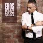Eros Ramazzotti - 'Best love songs'