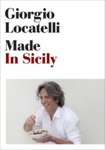 Giorgio Locatelli - Made in Sicily